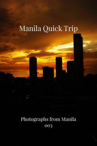 Manila Quick Trip Photographs from Manila 003