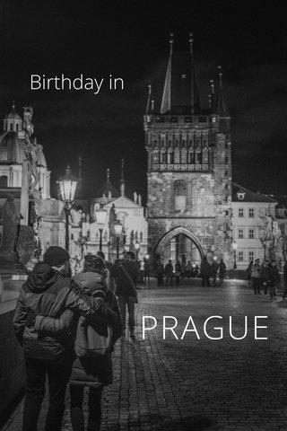 PRAGUE Birthday in