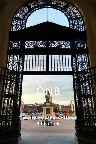 ÖNB Österreichische National Bibliothek