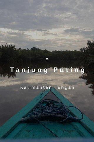 Tanjung Puting Kalimantan Tengah