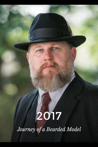 2017 Journey of a Bearded Model