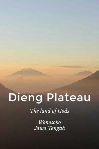 Dieng Plateau The land of Gods Wonosobo Jawa Tengah Indonesia