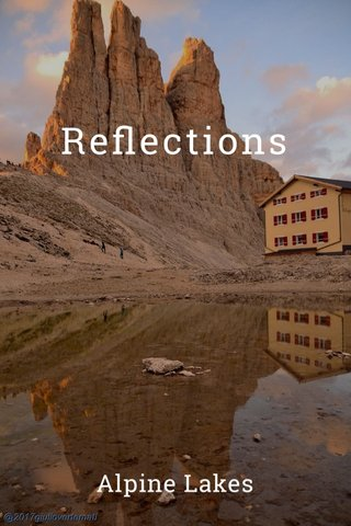 Reflections Alpine Lakes