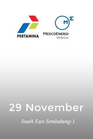 29 November South East Sembakung-1