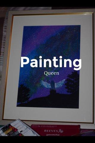Painting Queen