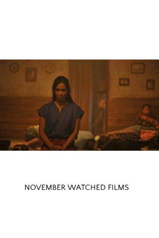 NOVEMBER WATCHED FILMS