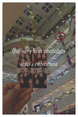 Our very first photobox HRD x PRNCOMM