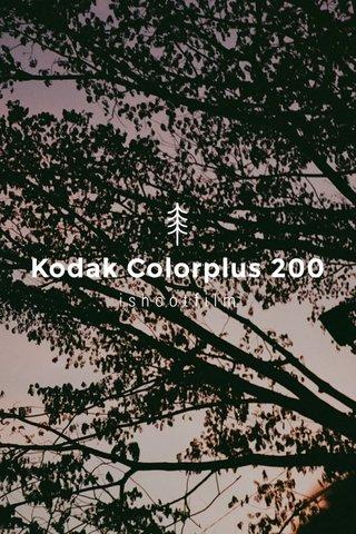 Kodak Colorplus 200 ishootfilm