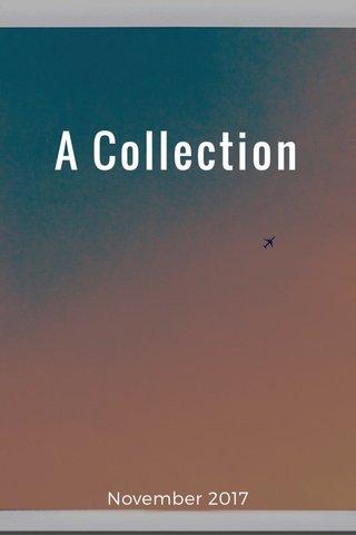A Collection November 2017