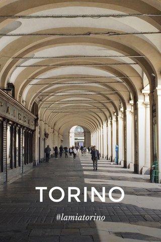 TORINO #lamiatorino