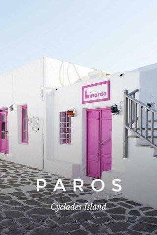 PAROS Cyclades Island