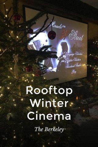 Rooftop Winter Cinema The Berkeley