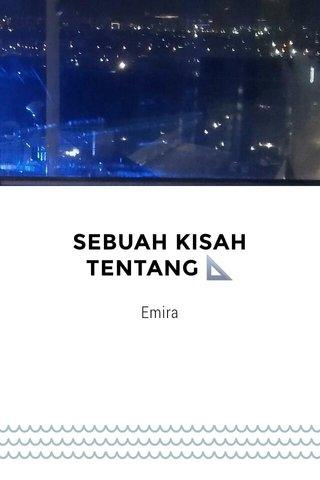 SEBUAH KISAH TENTANG 📐