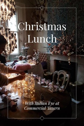 Christmas Lunch With Italian Eye at Commercial Tavern