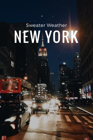 NEW YORK Sweater Weather