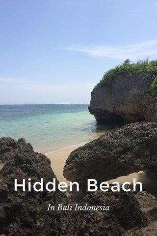Hidden Beach In Bali Indonesia