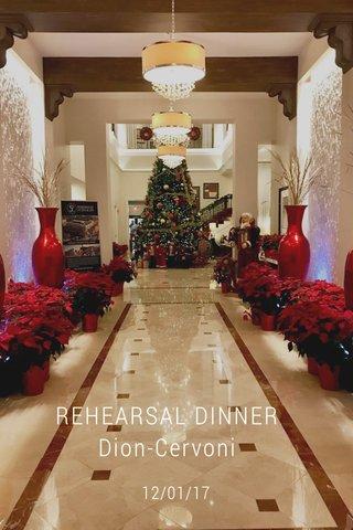 REHEARSAL DINNER Dion-Cervoni 12/01/17