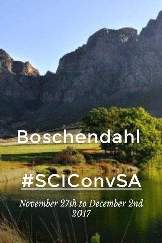 Boschendahl #SCIConvSA November 27th to December 2nd 2017