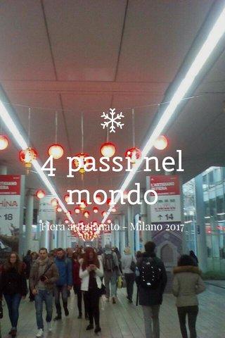 4 passi nel mondo Fiera artigianato - Milano 2017