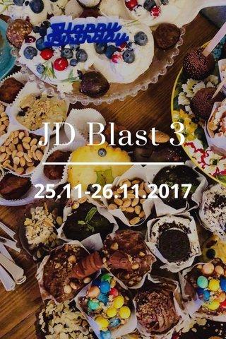 JD Blast 3 25.11-26.11.2017