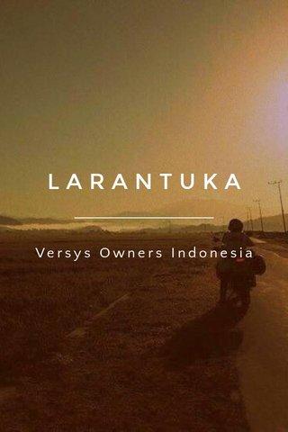 LARANTUKA Versys Owners Indonesia