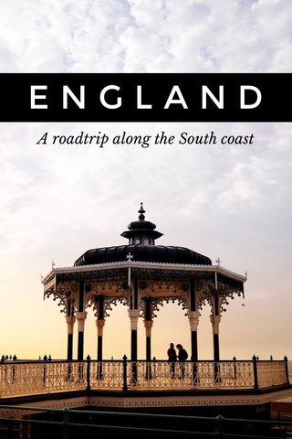 ENGLAND A roadtrip along the South coast