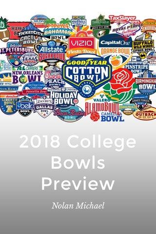 2018 College Bowls Preview Nolan Michael