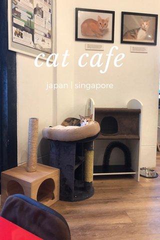cat cafe japan   singapore