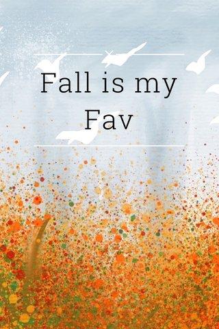 Fall is my Fav