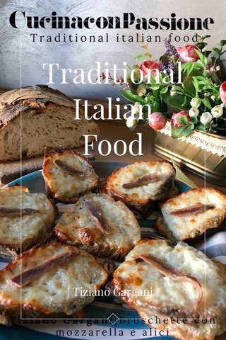 Traditional Italian Food | Tiziano Gargani |