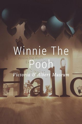 Winnie The Pooh Victoria & Albert Museum