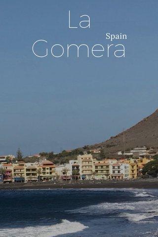 La Gomera Spain