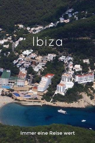 Ibiza Immer eine Reise wert