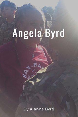 Angela Byrd By Kianna Byrd