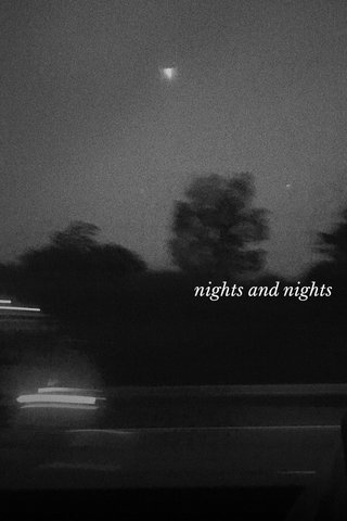 nights and nights