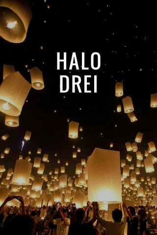 HALO DREI