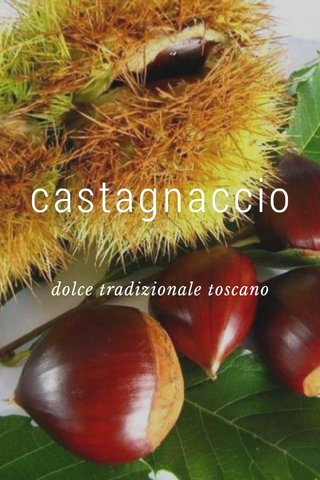 castagnaccio dolce tradizionale toscano