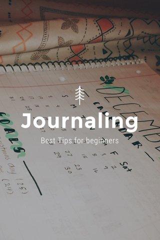 Journaling Best Tips for beginners