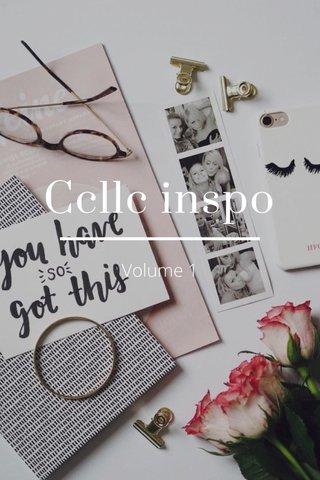 Ccllc inspo Volume 1