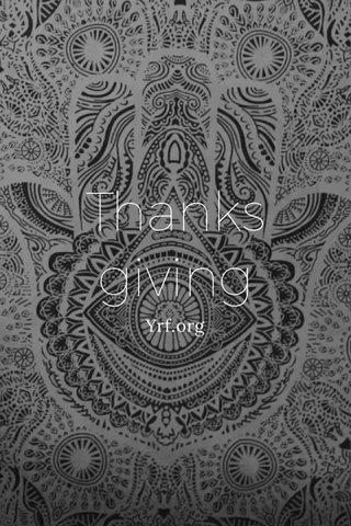 Thanks giving Yrf.org