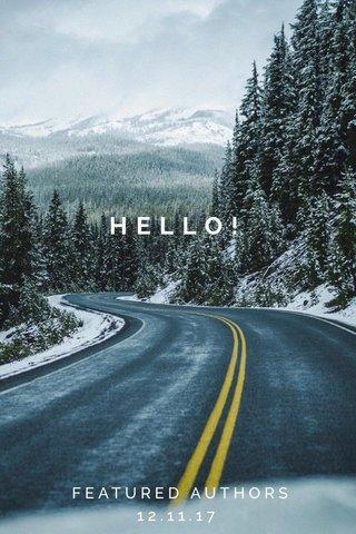 HELLO! FEATURED AUTHORS 12.11.17
