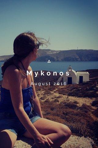 Mykonos August 2016