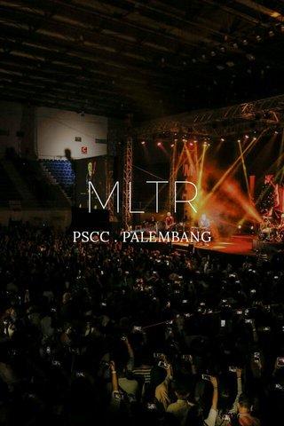 MLTR PSCC . PALEMBANG