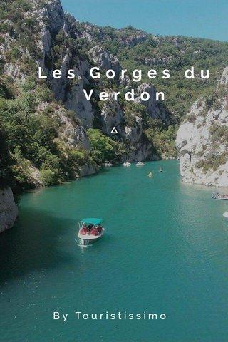 Les Gorges du Verdon By Touristissimo
