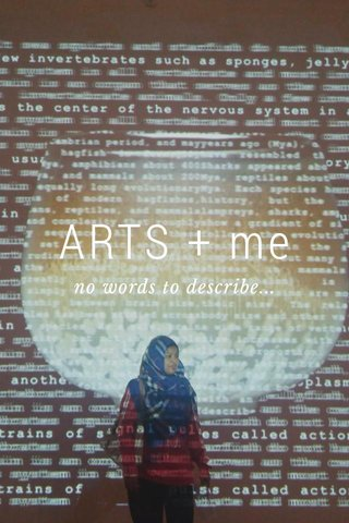 ARTS + me no words to describe...