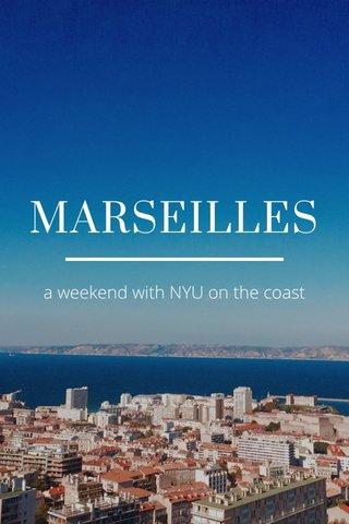 MARSEILLES a weekend with NYU on the coast