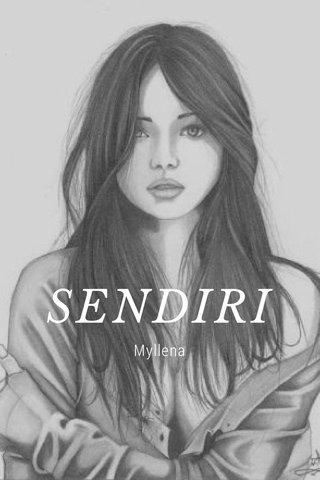 SENDIRI Myllena
