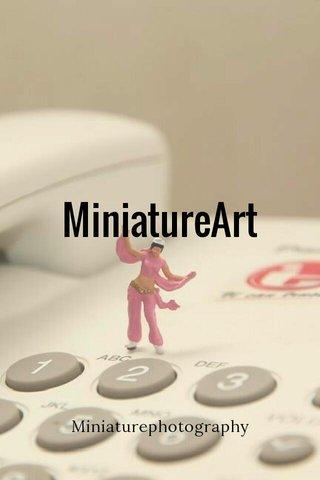 MiniatureArt Miniaturephotography