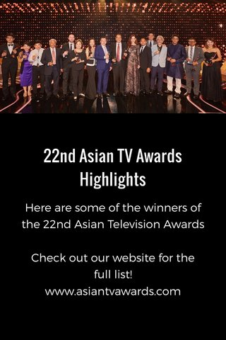 22nd Asian TV Awards Highlights