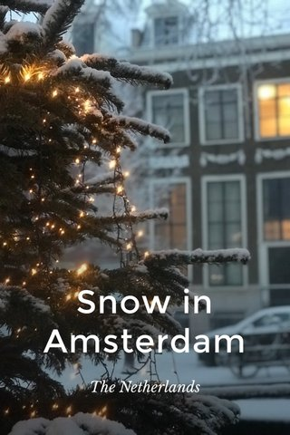 Snow in Amsterdam The Netherlands